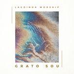 grato sou (grateful) (single) - lagoinha worship