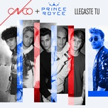 llegaste tu (single) - cnco, prince royce