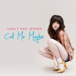 call me maybe (single) - carly rae jepsen
