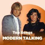 nhung bai hat hay nhat cua modern talking - modern talking