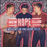 welcome to the club (pt.2) (ep) - new hope club