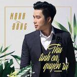 thu tinh ca quyen ru (single) - manh dong
