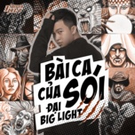 bai ca cua soi (single) - dai big light