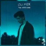 the worrying (single) - oli fox