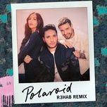 polaroid (r3hab remix) (single) - jonas blue, liam payne, lennon stella