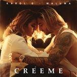 creeme (single) - karol g, maluma