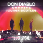 survive (youngr bootleg) (single) - don diablo, emeli sande, gucci mane