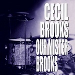 our mister brooks - cecil brooks iii