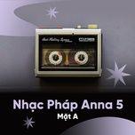 chuong trinh nhac phap thoi trang anna 5 (mat a) - v.a