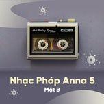 chuong trinh nhac phap thoi trang anna 5 (mat b) - v.a