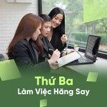 thu ba lam viec hang say - v.a
