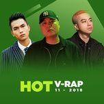 nhac v-rap hot thang 11/2018 - v.a