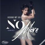 no more - hoang my an