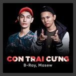 con trai cung (single) - b-ray, masew