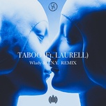 taboo (orchestral + wlady & t.n.y. remix) (single) - gale, laurell