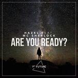 are you ready? (single) - hazel