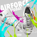 airforce (single) - dig dat
