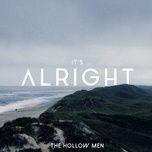 it's alright (single) - the hollow men