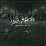 white christmas (single) - onerepublic
