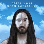 neon future iii - steve aoki