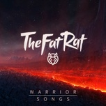 warrior songs - thefatrat