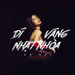 di vang nhat nhoa (single) - ha nhi