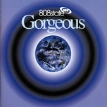 gorgeous - 808 state