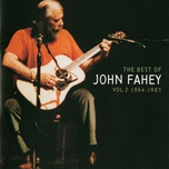 the best of john fahey: vol. 2 1964-1983 - john fahey