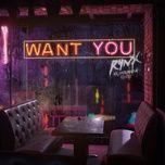 want you (single) - rynx, miranda glory