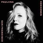san francisco (single) - pauliina kokkonen