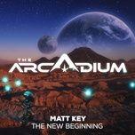 the new beginning (single) - matt key