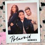 polaroid (remixes) (ep) - jonas blue, liam payne, lennon stella