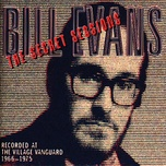 the secret sessions: recorded at the village vanguard (1966-1975) (live) - bill evans