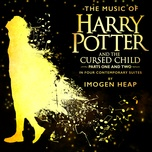 the music of harry potter and the cursed child - in four contemporary suites - imogen heap