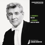 strauss, jr: waltzes - strauss, sr.: radetzky march - leonard bernstein