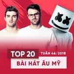 top 20 bai hat au my tuan 46/2018 - v.a