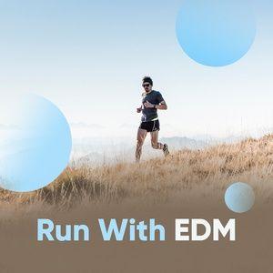 run with edm - v.a