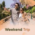 weekend trip - v.a
