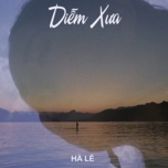 diem xua (single) - ha le