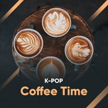 k-pop coffee time - v.a