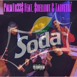 soda (single) - palmtr33s, shellout, tarvethz