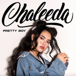 pretty boy (single) - chaleeda