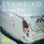 driving home for christmas (single) - lyambiko