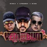 vem de bum (single) - dj pernambuco, mc rafa 22, mc dudu