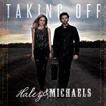 taking off (single) - haley & michaels
