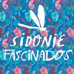 fascinados (single) - sidonie, v.a