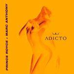 adicto (single) - prince royce, marc anthony