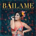 bailame (single) - martina la peligrosa