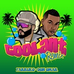 coolant (remix) (single) - farruko, don omar