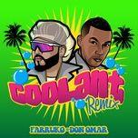 coolant (remix) (single) - farruko, don omar